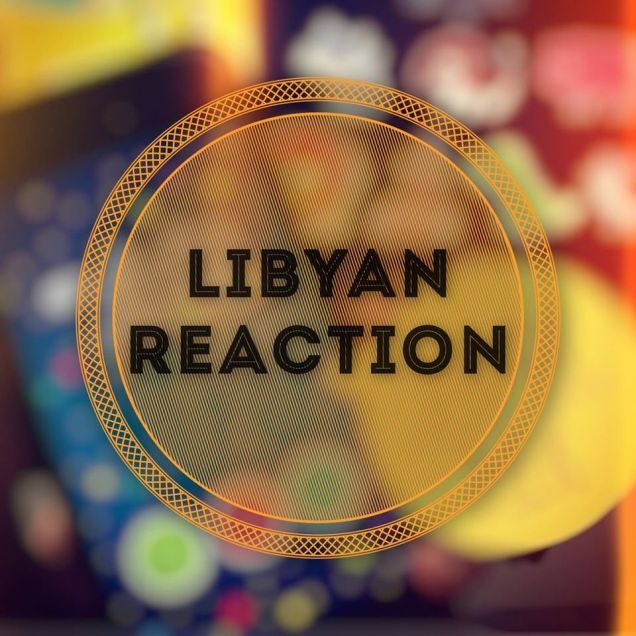 Libyan Reaction